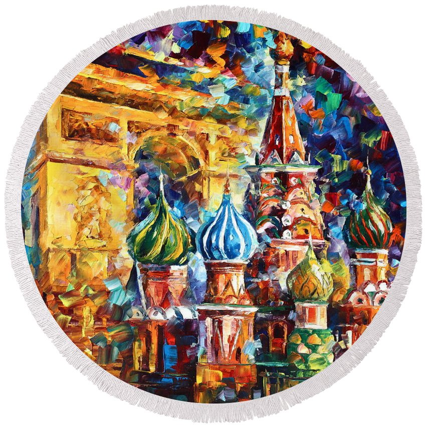 Afremov Round Beach Towel featuring the painting From Moscow To Paris by Leonid Afremov