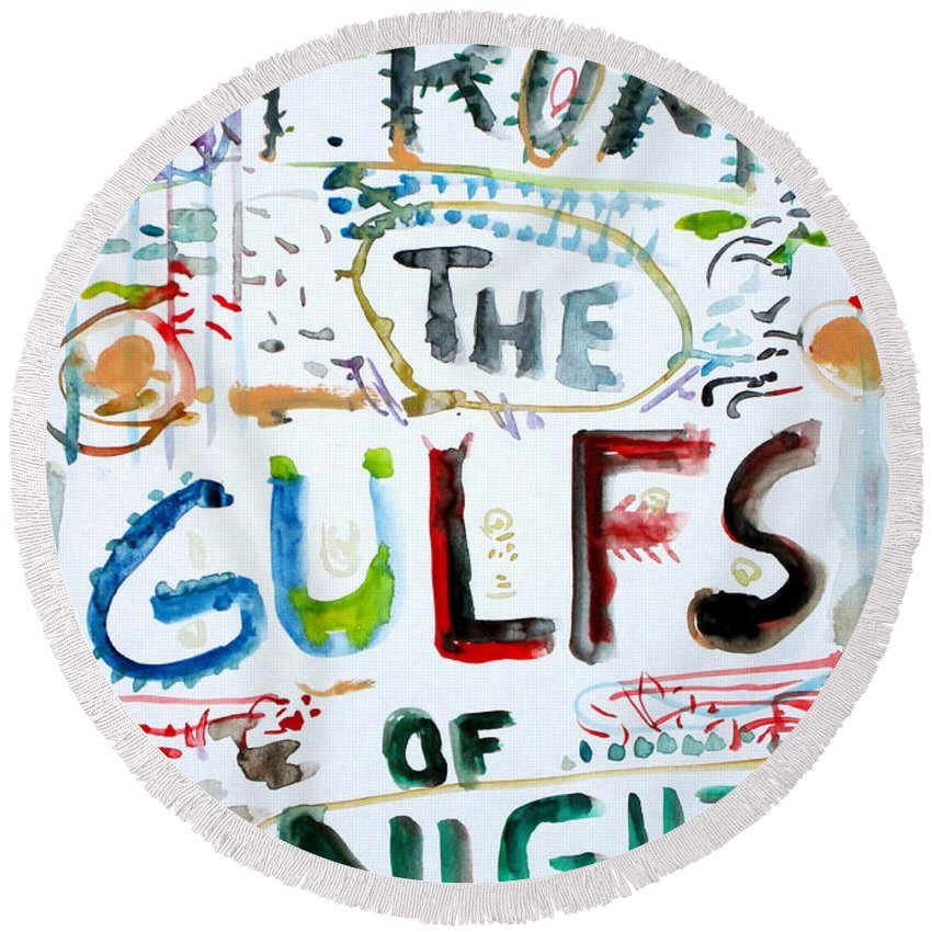 Written Round Beach Towel featuring the painting From The Gulfs Of Night by Fabrizio Cassetta