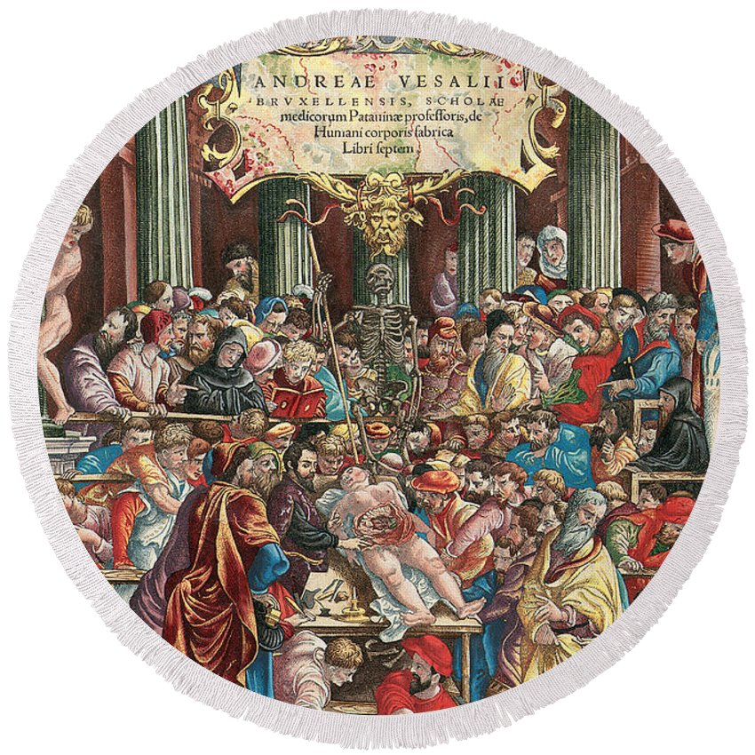 Andreas Vesalius Round Beach Towel featuring the painting Frontispiece To De Humani Corporis Fabrica Libri Septem by Venetian School