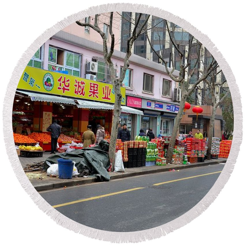 Shanghai Round Beach Towel featuring the photograph Fruit Shop And Street Scene Shanghai China by Imran Ahmed