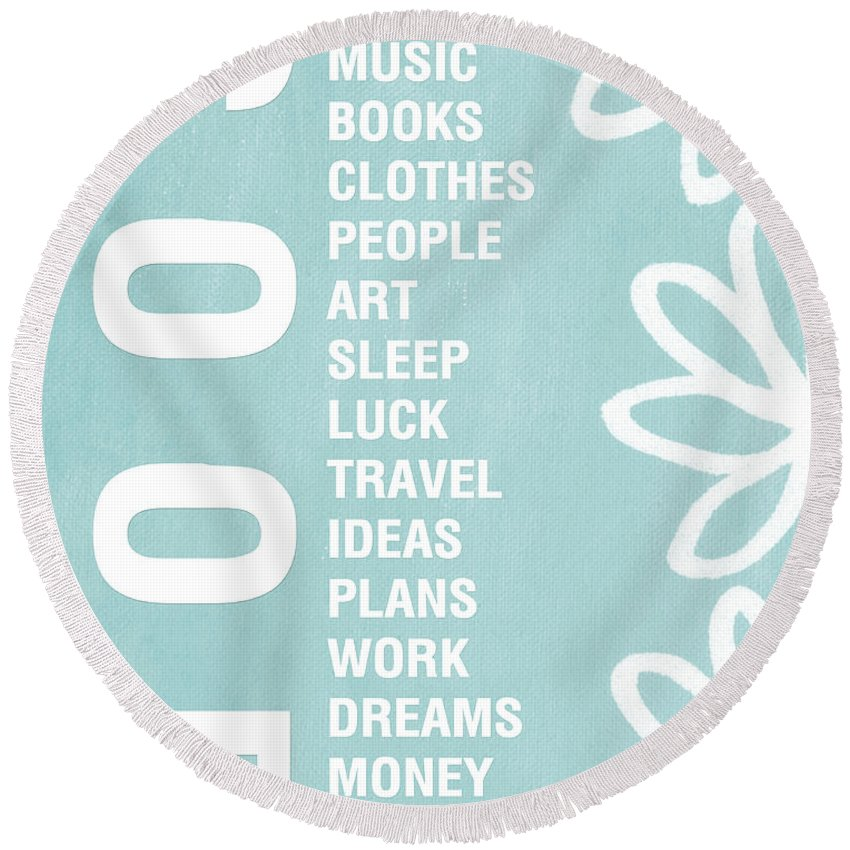 Typography Round Beach Towel featuring the painting Good Things Blue by Linda Woods