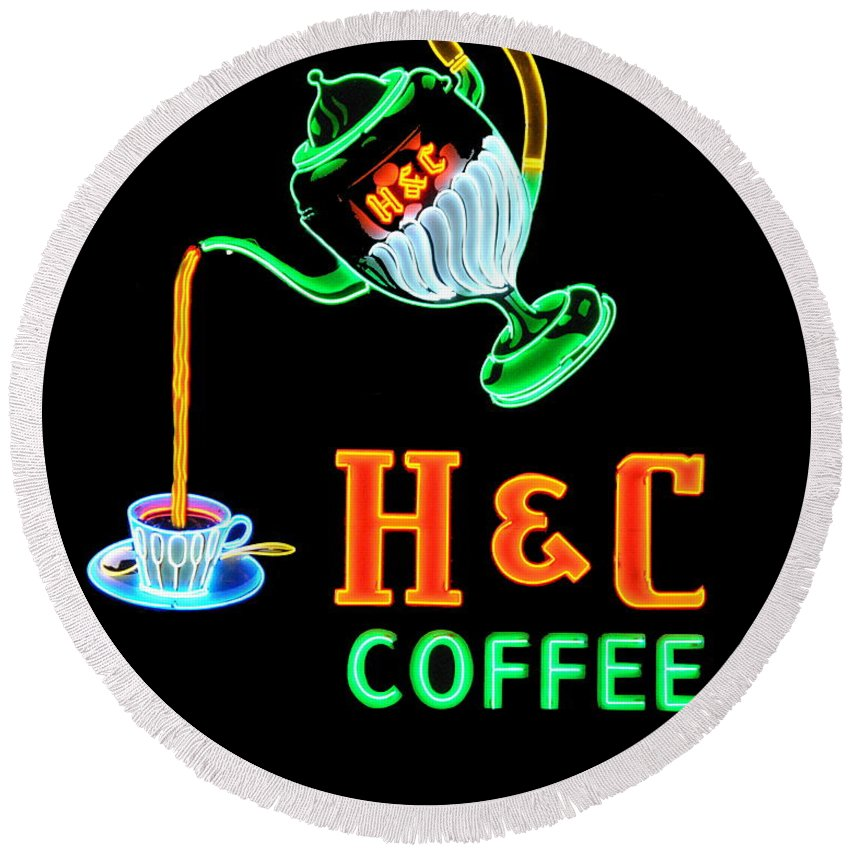 H&c Coffee Round Beach Towel featuring the photograph H And C Sign by Eric Liller