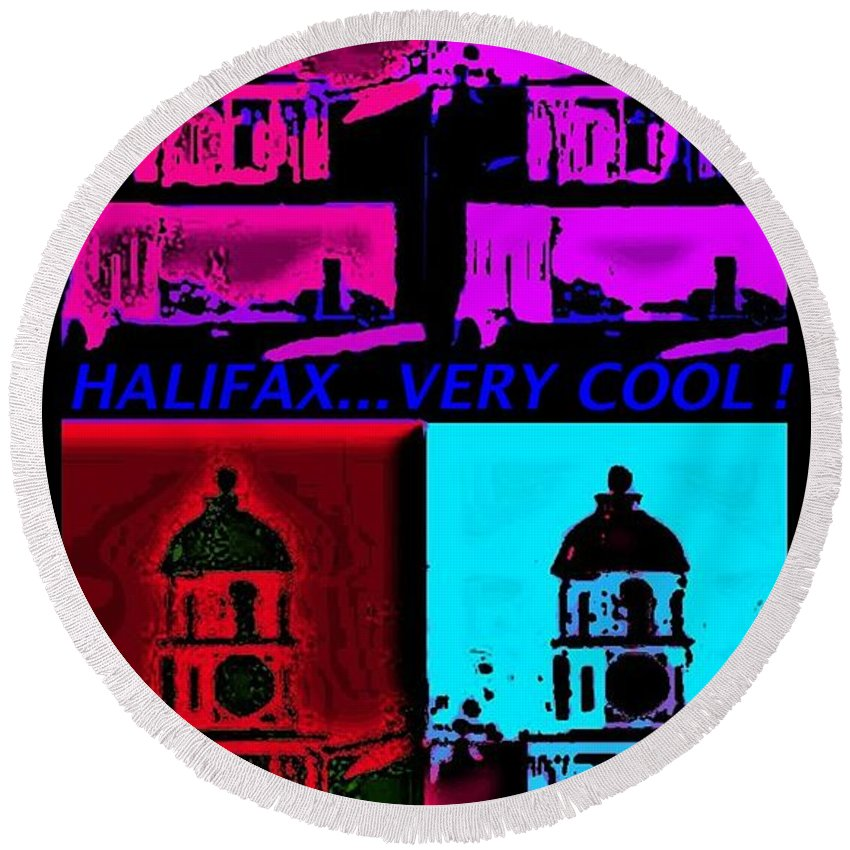 Halifax Very Cool Pop Art Round Beach Towel featuring the digital art Halifax Very Cool Pop Art by John Malone