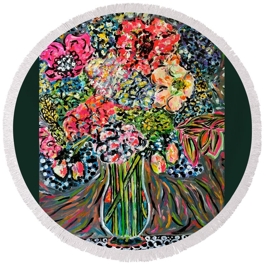 Flowers Round Beach Towel featuring the painting Happy Birthday Flowers by Laura Kathleen