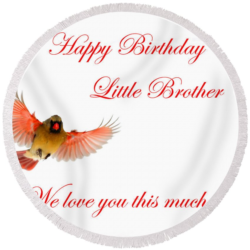 Happy Birthday Little Brother Round Beach Towel For Sale By Randall