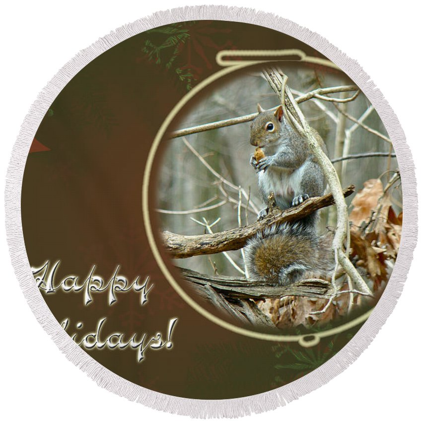 Holidays Round Beach Towel featuring the photograph Happy Holidays Greeting Card - Gray Squirrel by Mother Nature