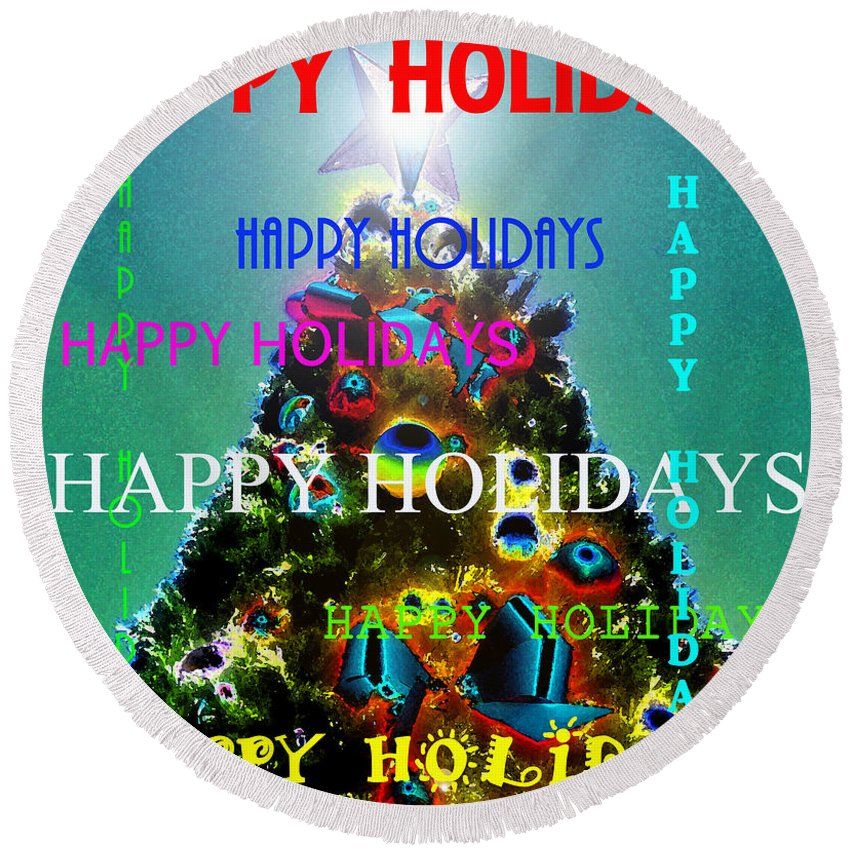 Happy Holidays Round Beach Towel featuring the painting Happy Holidays Word Splash A by David Lee Thompson