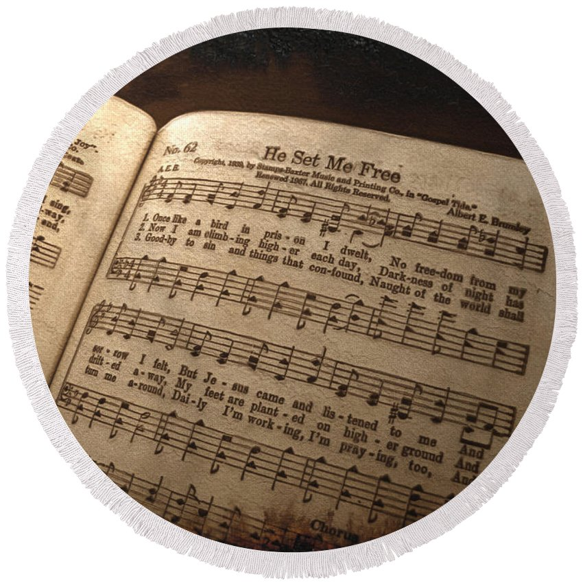 Still Life Round Beach Towel featuring the photograph He Set Me Free - Hymnal Song by Debbie Portwood