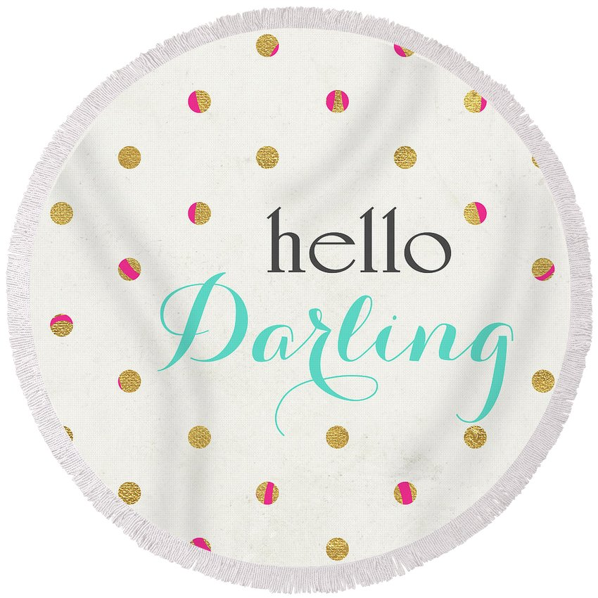 Hello Round Beach Towel featuring the digital art Hello Darling Square by Sd Graphics Studio