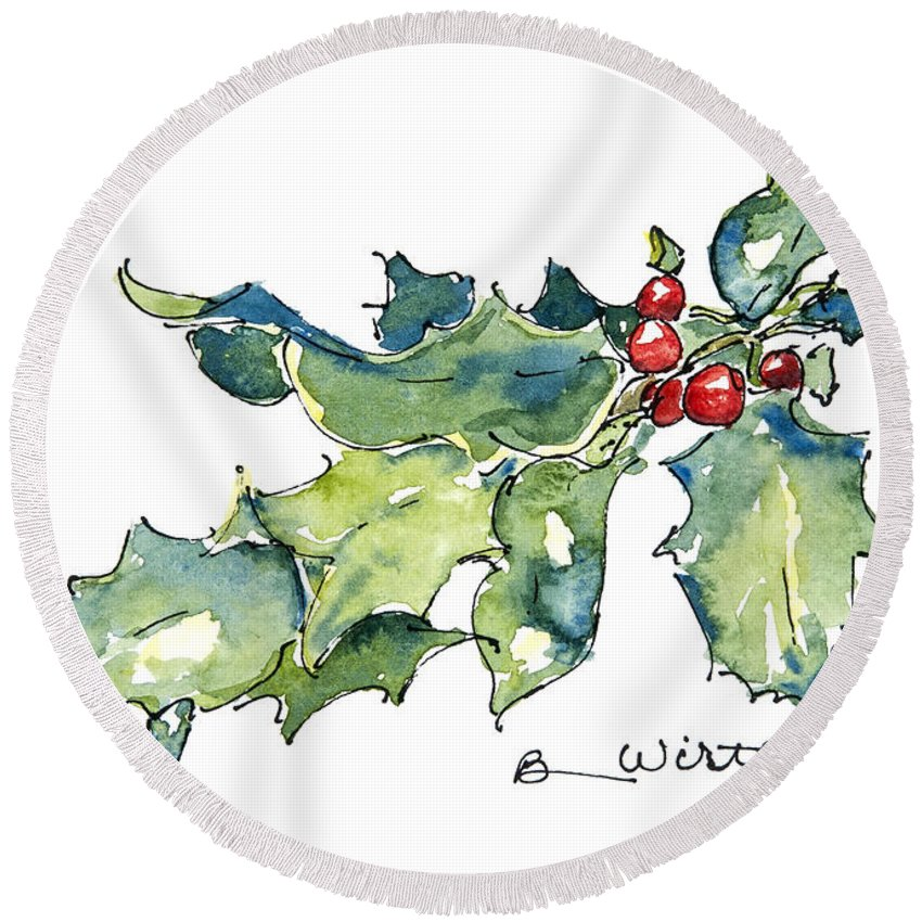 Watercolor Round Beach Towel featuring the painting Holiday Holly by Barbara Wirth