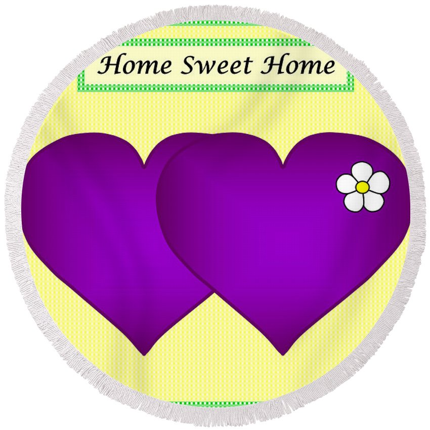 Home Sweet Home Round Beach Towel featuring the digital art Home Sweet Home Purple Hearts 1 by Geraldine Cote