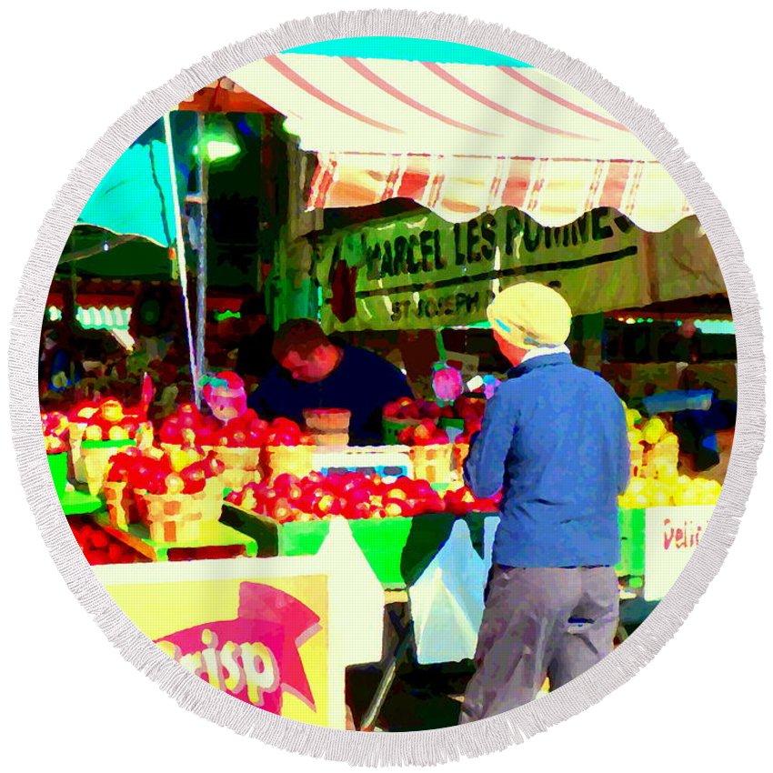 Markets Round Beach Towel featuring the painting Honeycrisp Apples Fruit Stand Marcel Les Pommes St Joseph Du Lac Food Art Scenes Carole Spandau by Carole Spandau
