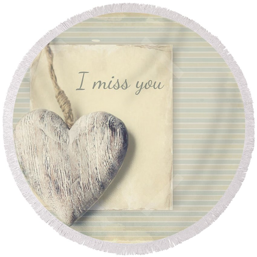 Love Round Beach Towel featuring the photograph I Miss You by Heike Hultsch