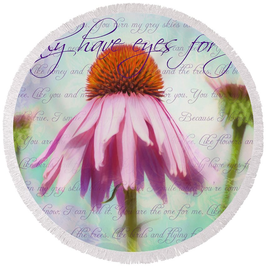 Love Round Beach Towel featuring the photograph I Only Have Eyes For You by Hal Halli