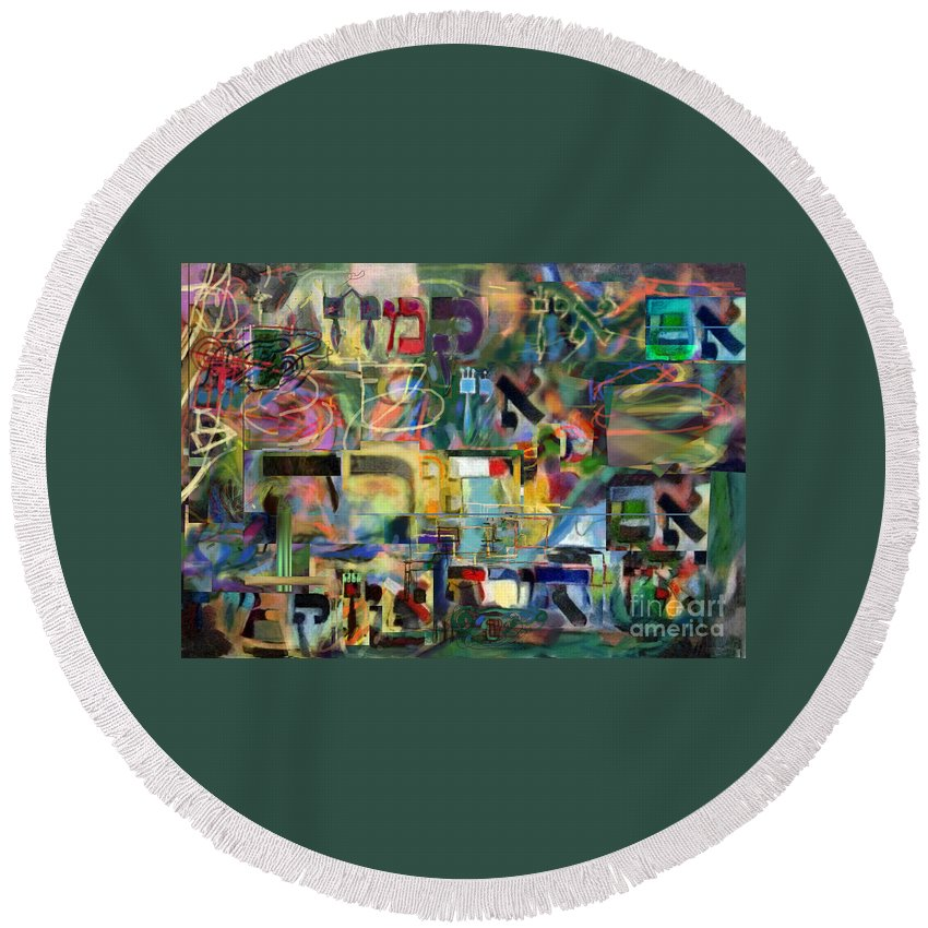 Round Beach Towel featuring the painting If There Is No Flour There Is No Torah 8 by David Baruch Wolk