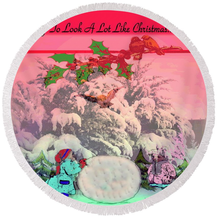 Christmas Round Beach Towel featuring the photograph Its Beginning To Look A Lot Like Christmas by Joyce Dickens