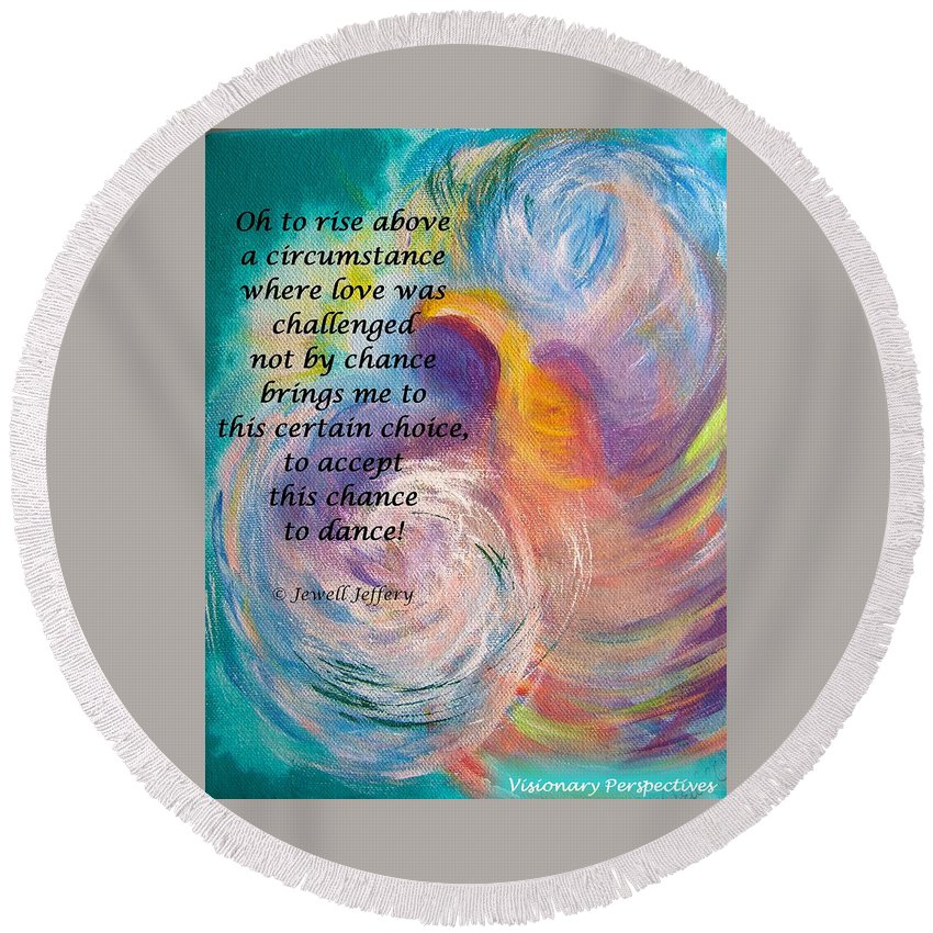 Poetry Round Beach Towel featuring the digital art Just Dance by Jewell McChesney