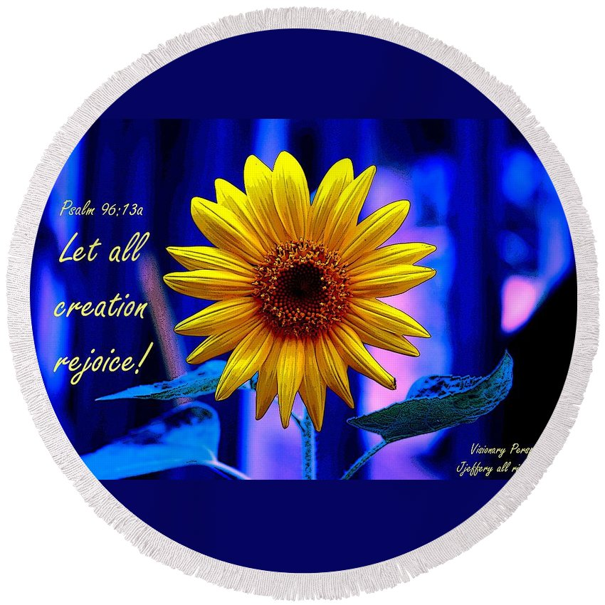 Sunflower Round Beach Towel featuring the digital art Let All Rejoice by Jewell McChesney