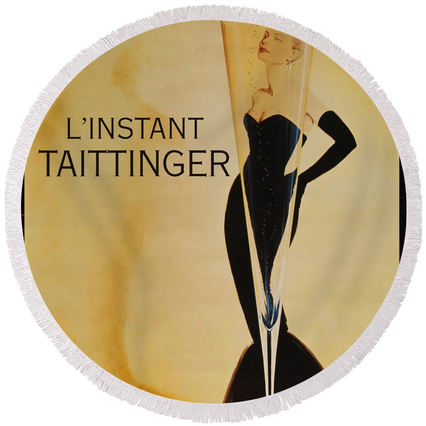 L'instant Taittanger Round Beach Towel featuring the digital art L'Instant Taittinger by Georgia Fowler