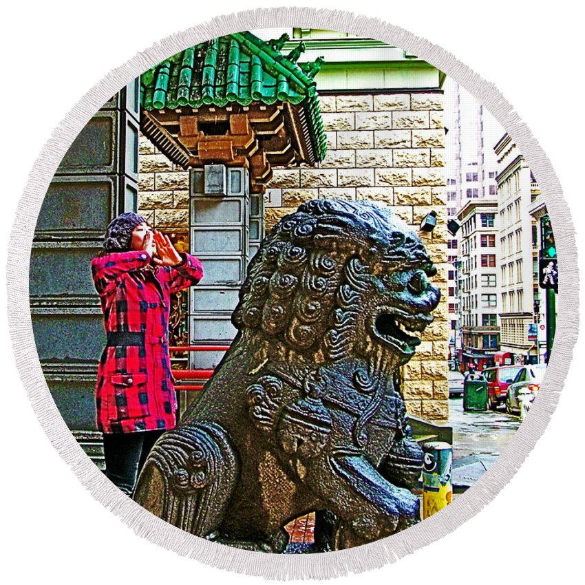 Lions Roar At Entry Gate To Chinatown In San Francisco Round Beach Towel featuring the photograph Lions Roar At Entry Gate To Chinatown In San Francisco-california by Ruth Hager