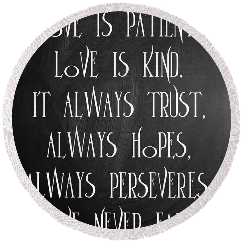 Quotes Round Beach Towel featuring the digital art Love Is Patient by Voros Edit
