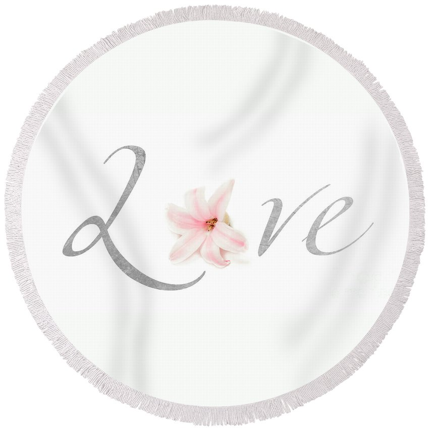 Typography Round Beach Towel featuring the photograph Love by Lucid Mood