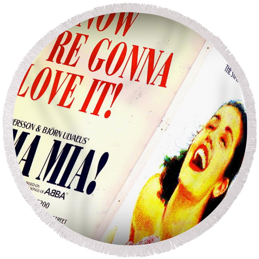 Broadway Round Beach Towel featuring the photograph Mamma Mia by Valentino Visentini