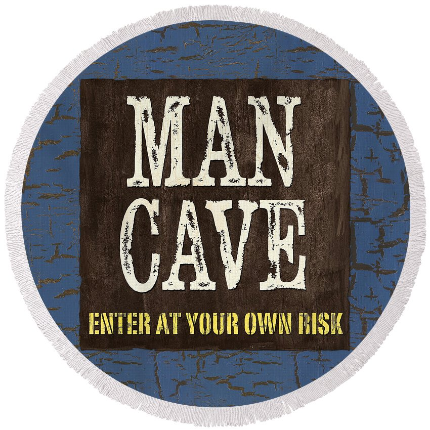 Man Round Beach Towel featuring the painting Man Cave Enter At Your Own Risk by Debbie DeWitt