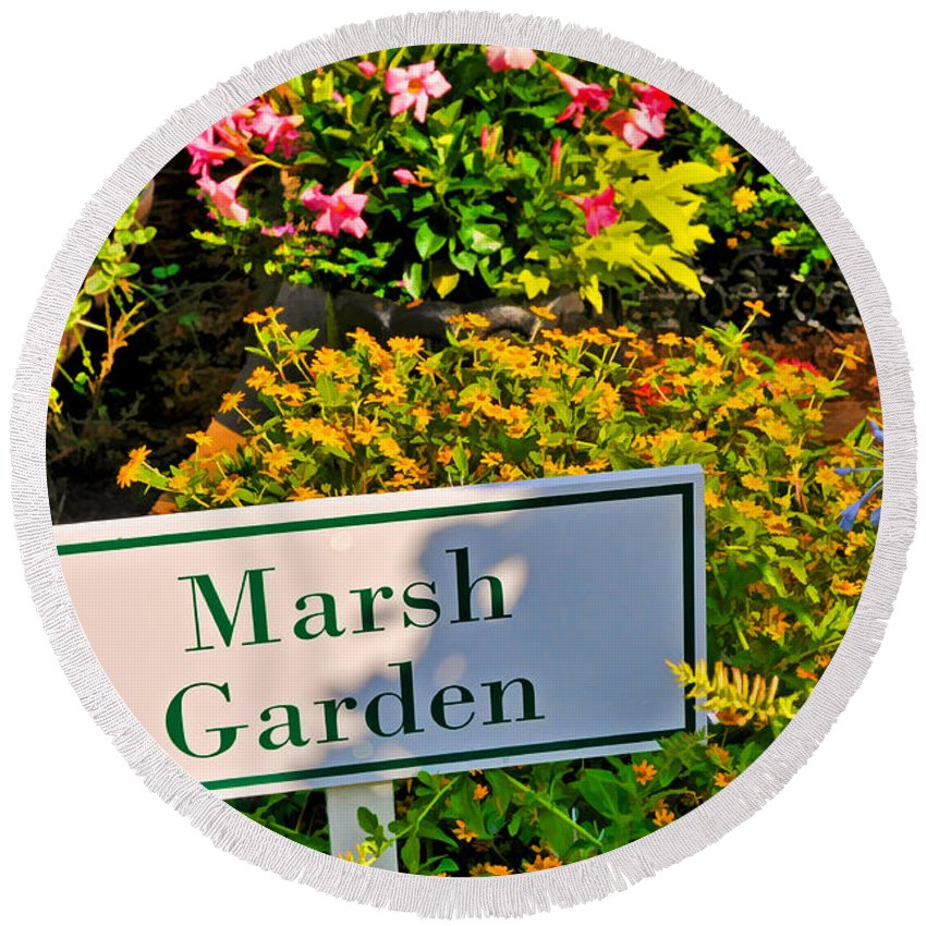Garden Sign Round Beach Towel featuring the photograph Marsh Garden Sign And Flowers by Ginger Wakem