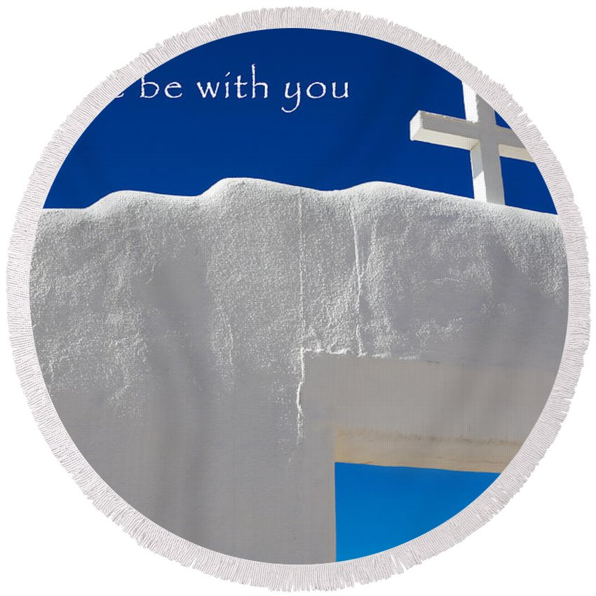 New Mexico Round Beach Towel featuring the photograph May Peace Be With You by Marilyn Hunt