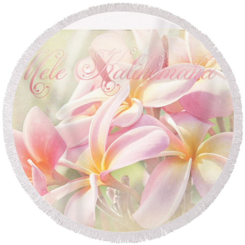 Aloha Round Beach Towel featuring the photograph Mele Kalikimaka - Pink Plumeria - Hawaii by Sharon Mau