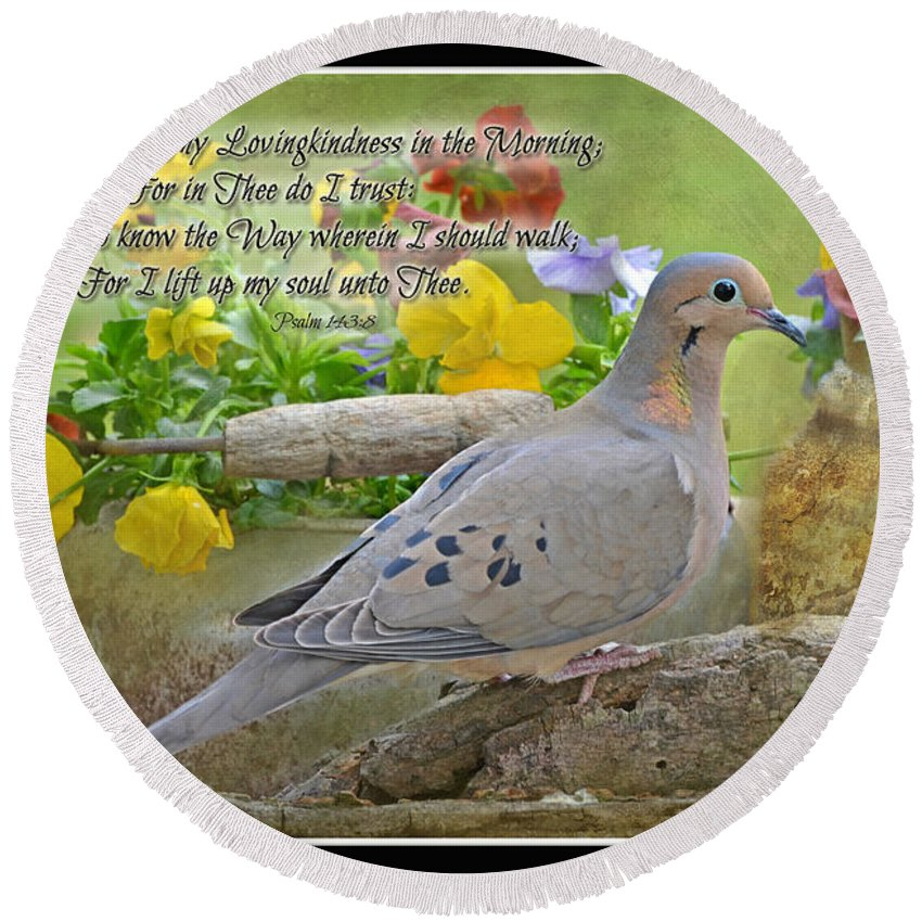 Nature Round Beach Towel featuring the photograph Morning Dove With Verse by Debbie Portwood