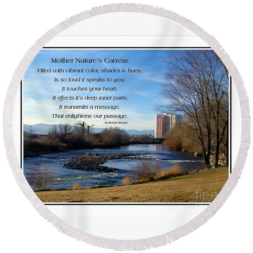 Nature Round Beach Towel featuring the photograph Mother Natures Canvas by Bobbee Rickard
