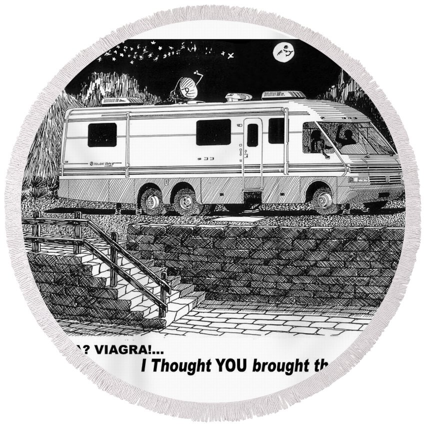 Camping Out In Your Motor Home Round Beach Towel featuring the drawing Motorhome Viagra Moonlight R V Camping by Jack Pumphrey