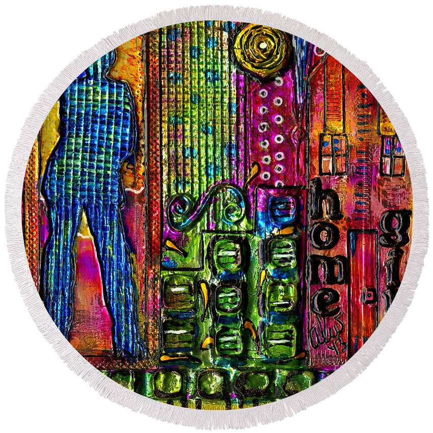 Women Round Beach Towel featuring the mixed media My Home Girl by Angela L Walker