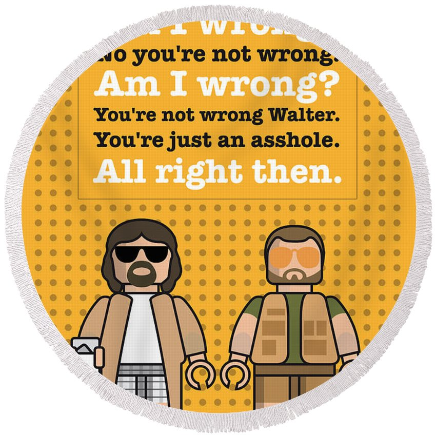 Big Round Beach Towel featuring the digital art My The Big Lebowski Lego Dialogue Poster by Chungkong Art