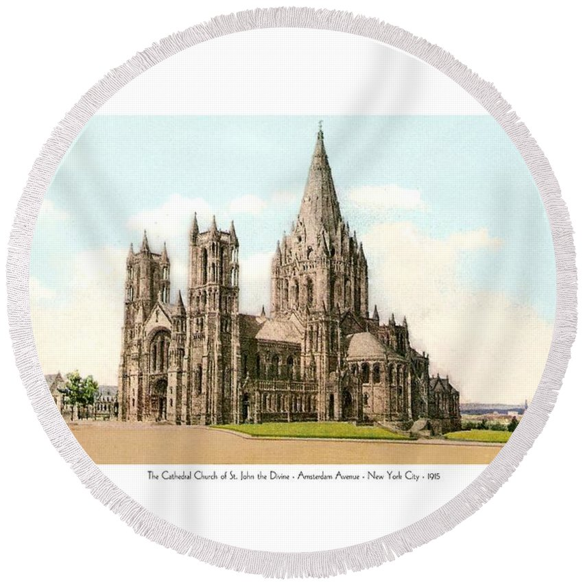 New York City Round Beach Towel featuring the digital art New York City - The Cathedral Church Of St John The Divine - 1915 by John Madison