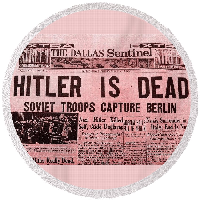 History Round Beach Towel featuring the photograph News From The Past Hitler Is Dead by Saundra Myles