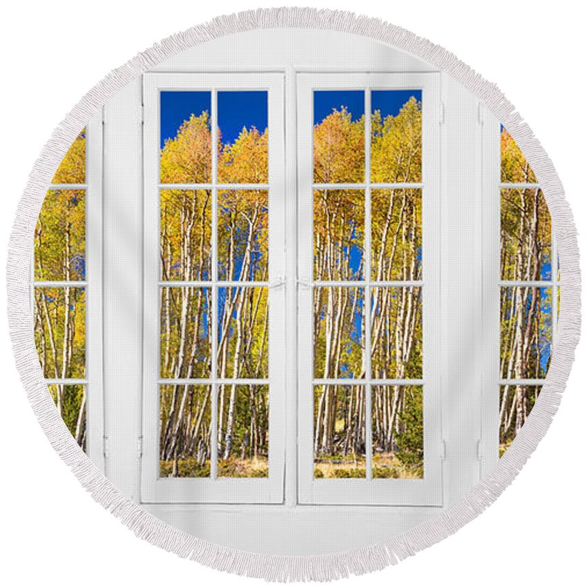 Autumns Round Beach Towel featuring the photograph Old Triple16 Pane White Window Colorful Autumn Aspen Forest View by James BO Insogna