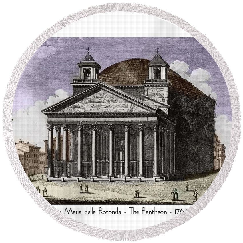 Pantheon Round Beach Towel featuring the digital art Pantheon Santa Maria Della Rotonda by John Madison