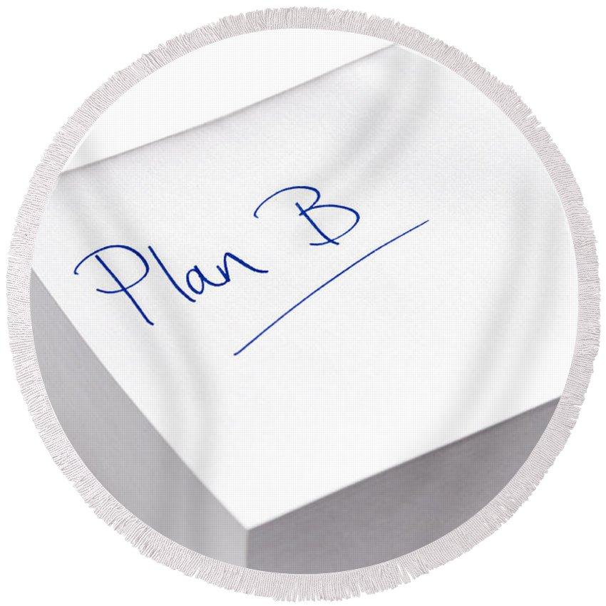Idea Round Beach Towel featuring the photograph plan B by Lee Avison