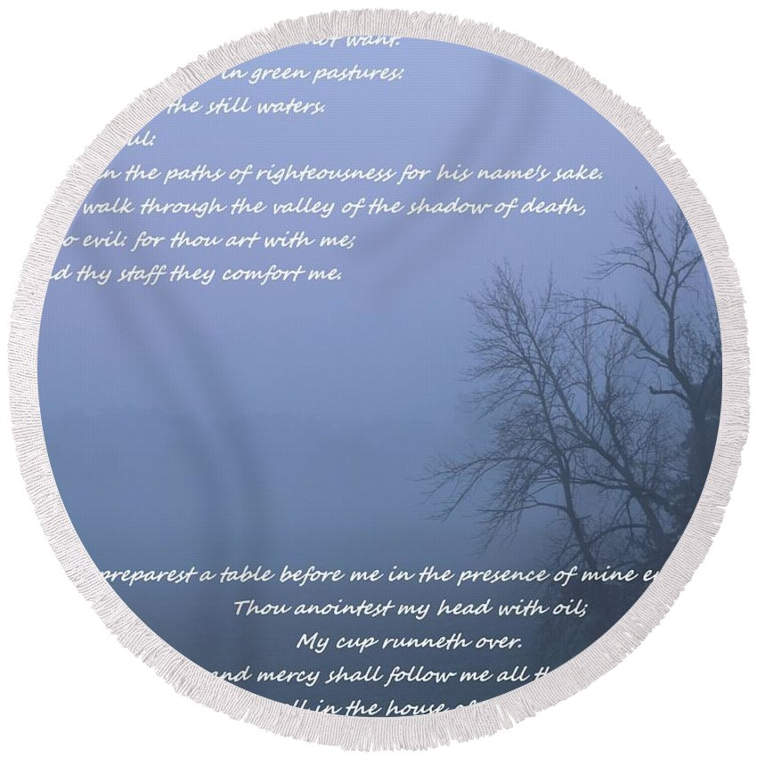 Psalm 23 Beach Sunset Round Beach Towel featuring the mixed media Psalm 23 Foggy Morning by Dan Sproul