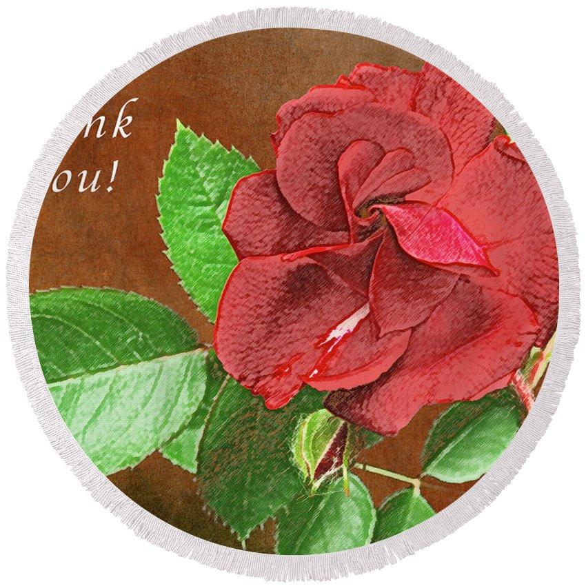 Thank-you Round Beach Towel featuring the photograph Red Rose Autumn Texture Thank-you by Michael Peychich
