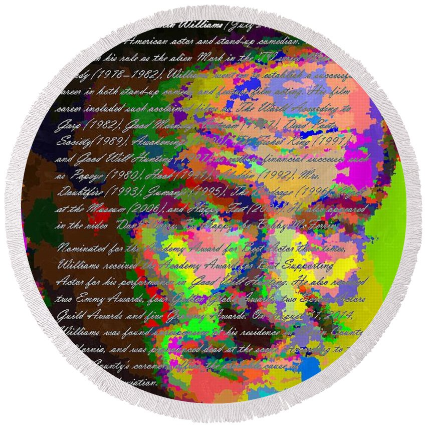 Robin Round Beach Towel featuring the painting Robin Williams - Abstract With Text by Samuel Majcen