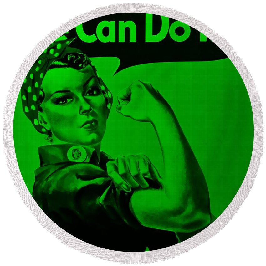 Rosie The Riveter Round Beach Towel featuring the photograph Rosie In Green by Rob Hans