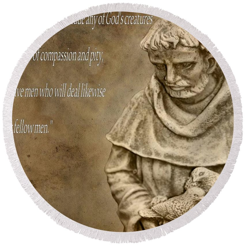 Saint Francis Of Assisi Round Beach Towel featuring the photograph Saint Francis Of Assisi by Dan Sproul