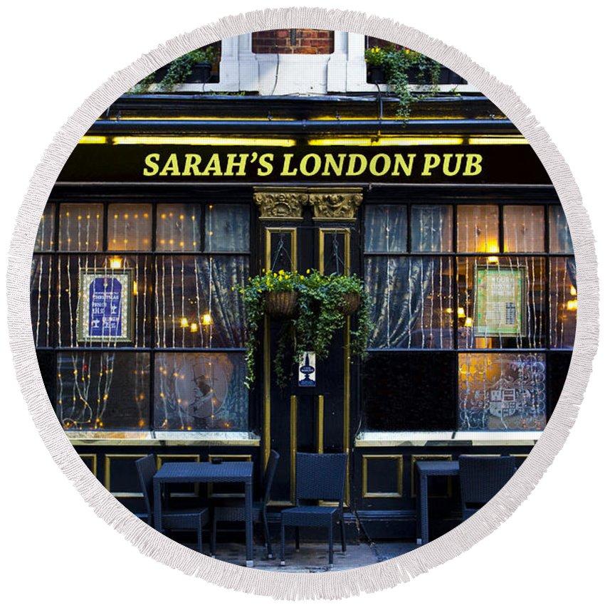 Sarah Round Beach Towel featuring the photograph Sarah's London Pub by David Pyatt