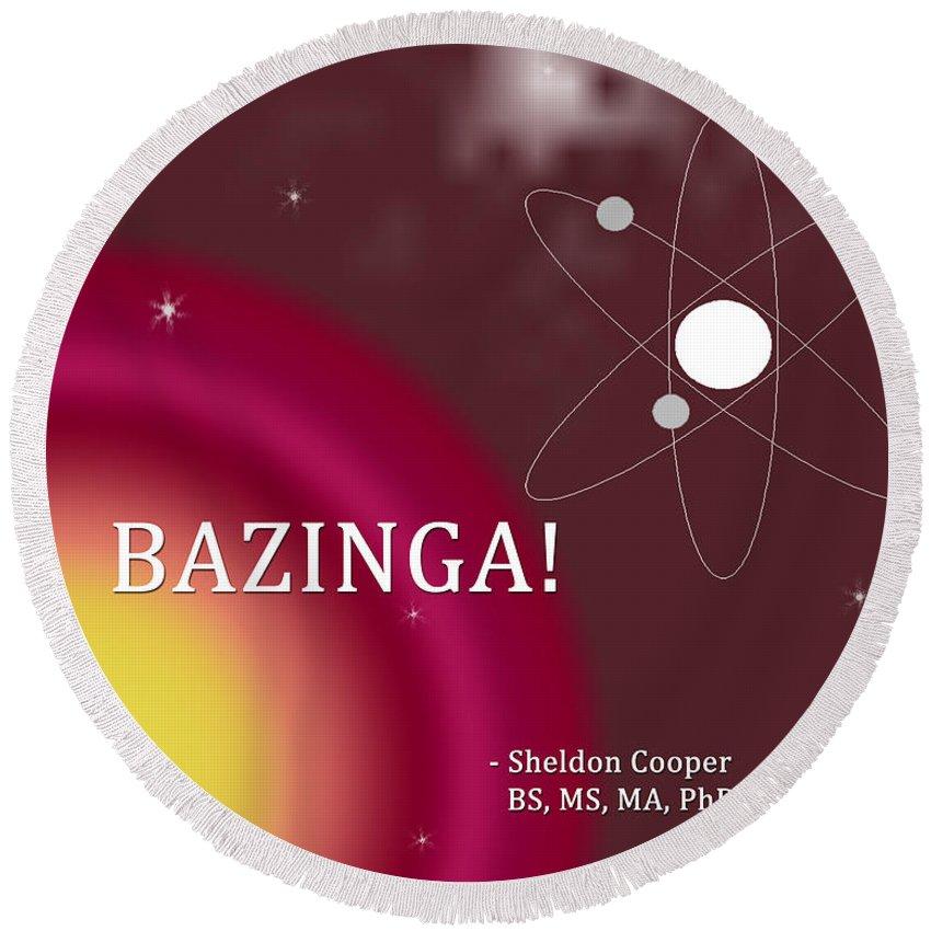 Featured Round Beach Towel featuring the digital art Sheldon Cooper Bazinga by Paulette B Wright