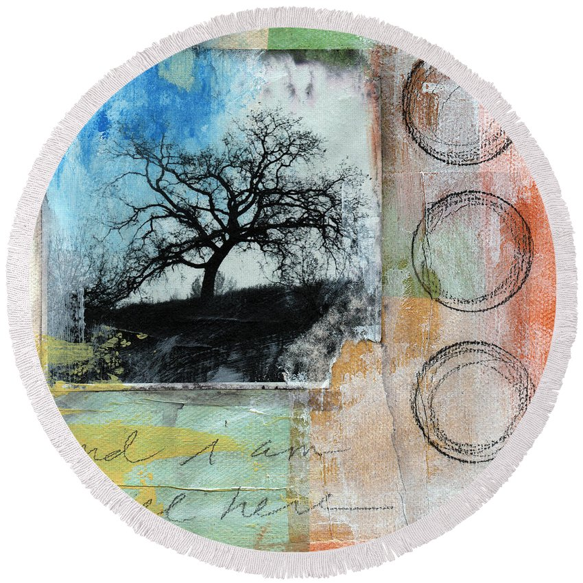 Contemporary Collage Round Beach Towel featuring the mixed media Still Here by Linda Woods