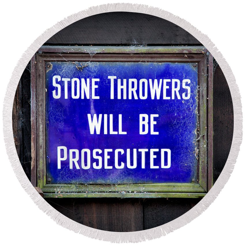 British Round Beach Towel featuring the photograph Stone Throwers Be Warned by Adrian Evans